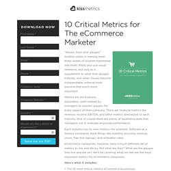 10 Critical Metrics for The eCommerce Marketer
