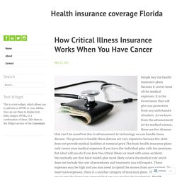 How Critical Illness Insurance Works When You Have Cancer – Health insurance coverage Florida