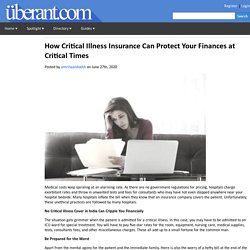 How Critical Illness Insurance Can Protect Your Finances at Critical Times