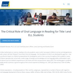 The Critical Role of Oral Language in Reading for Title I and ELL Students