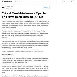 Critical Tyre Maintenance Tips that You Have Been Missing Out On