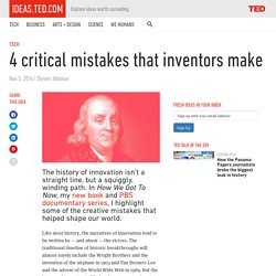 4 critical mistakes that inventors make