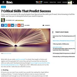 7 Critical Skills That Predict Success