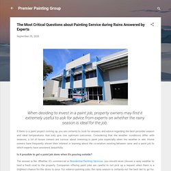 The Most Critical Questions about Painting Service during Rains Answered by Experts