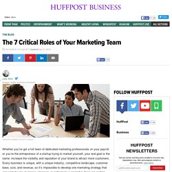 The 7 Critical Roles of Your Marketing Team