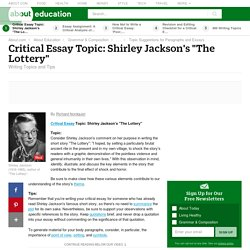"""Critical Essay Topic - Shirley Jackson's """"The Lottery"""""""