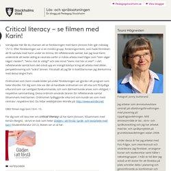 Critical literacy – se filmen med Karin!