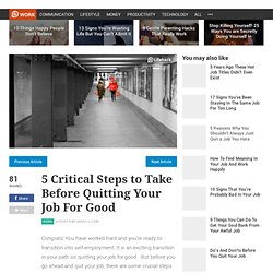 5 Critical Steps to Take Before Quitting Your Job For Good