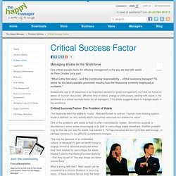 Critical Success Factor - The Happy Manager