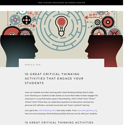 10 Great Critical Thinking Activities That Engage Your Students