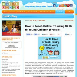 How to Teach Critical Thinking Skills to Young Children