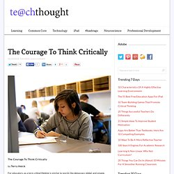 Critical Thinking Takes Courage