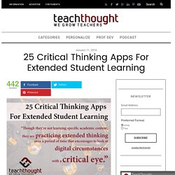 25 Critical Thinking Apps For Extended Student Learning -