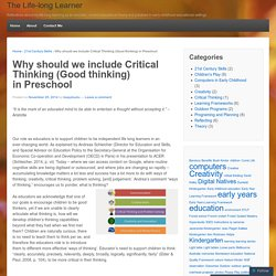 Why should we include Critical Thinking (Good thinking) in Preschool