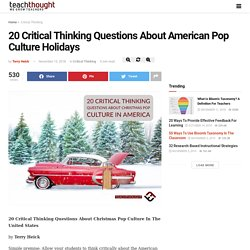 20 Critical Thinking Questions About American Pop Culture Holidays -