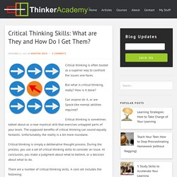 Critical Thinking Skills: What are They and How Do I Get Them? - Thinker Academy