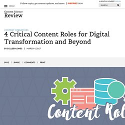 4 Critical Content Roles for Digital Transformation and Beyond – Content Science Review
