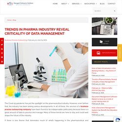 Trends in Pharma Industry Reveal Criticality of Data Management