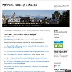 CriticalPast.com vidéos historiques en ligne