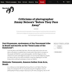 "Criticisms of photographer Jimmy Nelson's ""Before They Pass Away"""