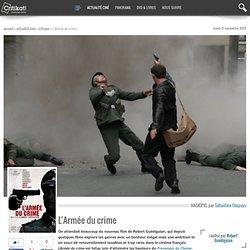 L'Armée du crime, réalisé par Robert Guédiguian