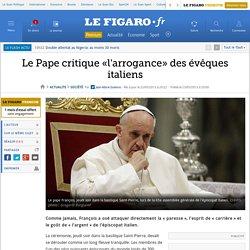 Le Pape critique «l'arrogance» des évêques italiens