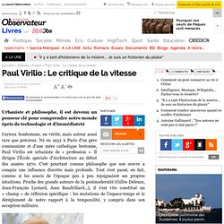 Paul Virilio : Le critique de la vitesse