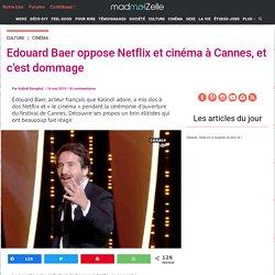 n°2: Cannes 2019 : Edouard Baer critique Netflix lors de la cérémonie d'ouverture