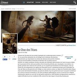 Le Choc des Titans, réalisé par Louis Leterrier