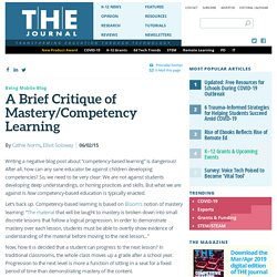 A Brief Critique of Mastery/Competency Learning