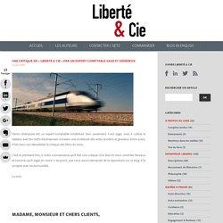 """Une critique de """"Liberté & Cie"""" par un expert comptable sage et généreux"""