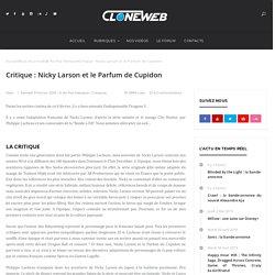 Critique : Nicky Larson et le Parfum de Cupidon – CloneWeb