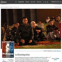 La Désintégration, un film de Philippe Faucon