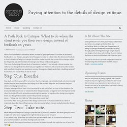A Path Back to Critique: What to do when the client sends you their own design instead of feedback on yours.