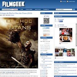 Critique du film Le Choc des Titans (2010)