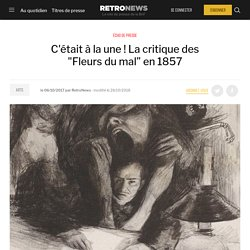 """C'était à la une ! La critique des """"Fleurs du mal"""" en 1857"""