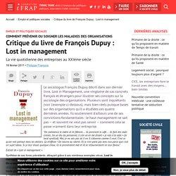 Critique du livre de François Dupuy : Lost in management
