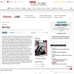 Critique : Man Ray - Lire