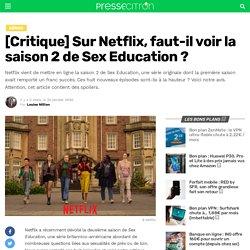 [Critique] Sur Netflix, faut-il voir la saison 2 de Sex Education ?