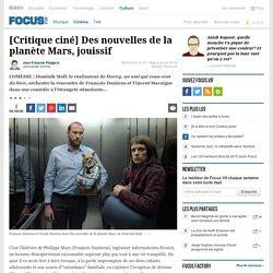 [Critique ciné] Des nouvelles de la planète Mars, jouissif