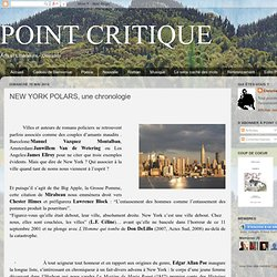 POINT CRITIQUE: NEW YORK POLARS, une chronologie