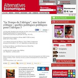 """""""Le Temps de l'Afrique"""", une lecture critique : quelles politiques publiques pour l'Afrique ?"""