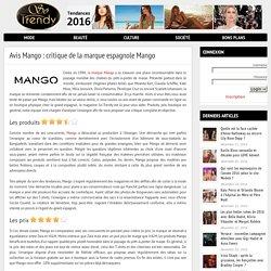 Avis Mango : critique sur les produits, les prix, le service Mango