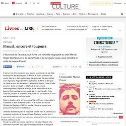 Critique : Proust, encore et toujours - Lire