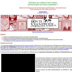 Module de formation pour les licences Sciences de l'Education - Université de Lyon TD de 6 séances de 1h45 - Mars et avril 2016Sens critique et recits complotistes