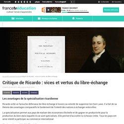 Critique de Ricardo : vices et vertus du libre-échange
