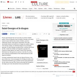 Critique : Saint Georges et le dragon - Lire