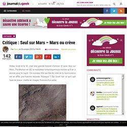 Critique : Seul sur Mars – Mars ou crève