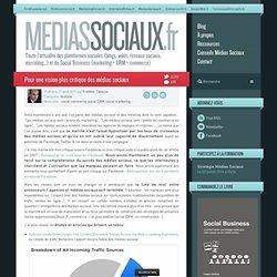 Pour une vision plus critique des médias sociaux