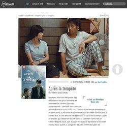 Critique : Après la tempête, un film de Hirokazu Kore-eda